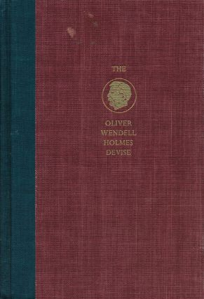 The Oliver Wendell Holmes Devise: History of the Supreme Court of the United States...