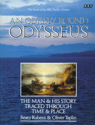 An Odyssey around Odysseus The Man and His Story Traced through Time and Place. Beattie Rubens,...