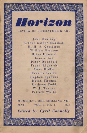 Horizon: a Review of Literature and Art Vol 1 No 5 May, 1940. Cyril Connolly, Patrick White,...