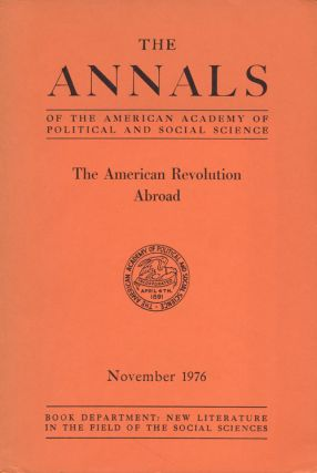 The Annals of the American Academy of Political and Social Science The American Revolution...
