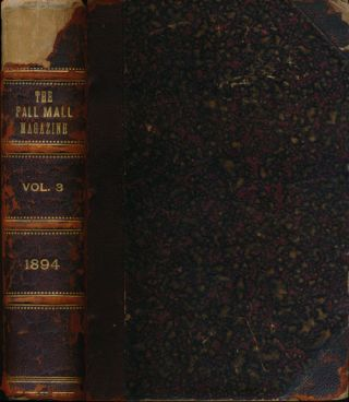 The Pall Mall Magazine Volume III; May to August 1894. Lord Frederic Hamilton, Sir Douglas Straight