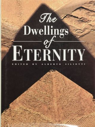 The Dwellings of Eternity. Alberto Siliotti