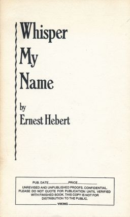 Whisper My Name. Ernest Hebert.