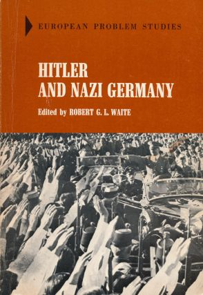 Hitler and Nazi Germany. Robert G. L. Waite