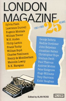 London Magazine 1961-1985 25 Years. Graham Swift, Sylvia Plath, Lawrence Durrell, Alan Ross