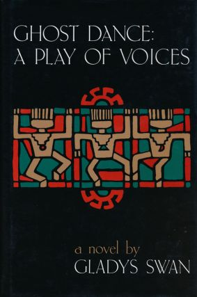 Ghost Dance: a Play of Voices