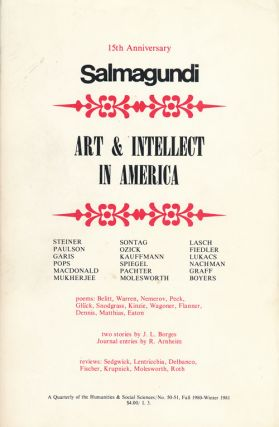 Salmagundi: Art & Intellect in America Fall 1980-Winter 1981, No. 50-51. Robert Penn Warren,...