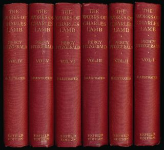 The Life Letters and Writings of Charles Lamb The Enfield Edition, Volumes I-VI. Charles Lamb,...