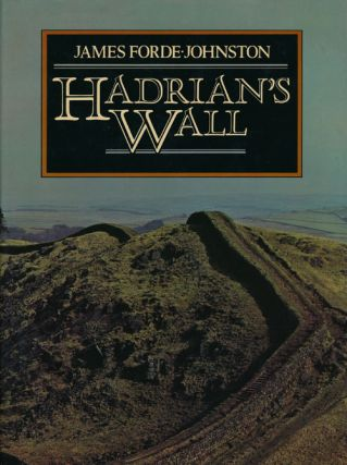 Hadrian's Wall. James Forde-Johnston