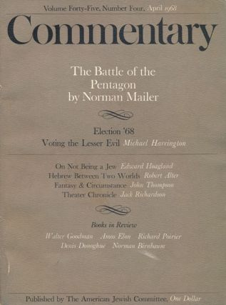 Commentary: Volume 45, Number 4, April 1968. Norman Mailer, Michae Harrington, Edward Hoagland,...