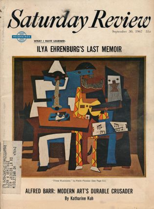 Saturday Review: September 30, 1967. Ed Ainsworth, Kenneth Rexroth, Alan S. Boyd, Ilya Ehrenburg,...