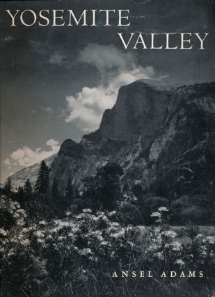Yosemite Valley. Ansel Adams