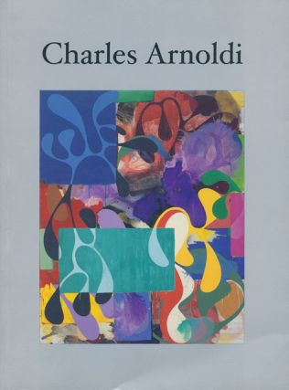 Harmony of Line and Color, Charles Arnoldi. Charles Arnoldi