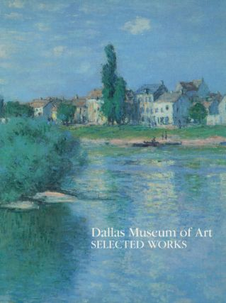 Dallas Museum of Art, Selected Works. Anne R. Bromberg