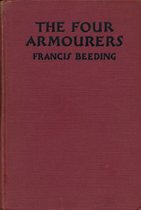 The Four Armourers. Francis Beeding
