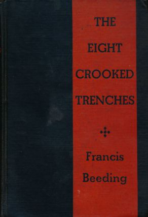 The Eight Crooked Trenches. Francis Beeding