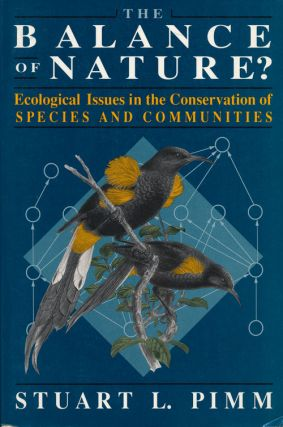The Balance of Nature? Ecological Issues in the Conservation of Species and Communities. Stuart...