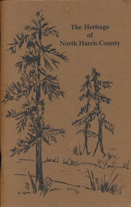 The Heritage of North Harris County. Mary Holt Kimball