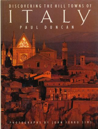 Discovering the Hill Towns of Italy. Paul Duncan