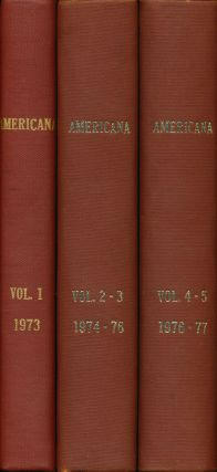 The American Heritage Society's Americana All Issues for 1973-1977 Bound in 3 Volumes. Michael...