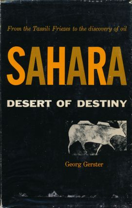 Sahara Desert of Destiny. Georg Gerster.