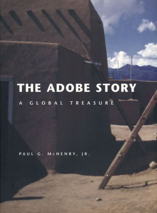 The Adobe Story A Global Treasure. Paul McHenry