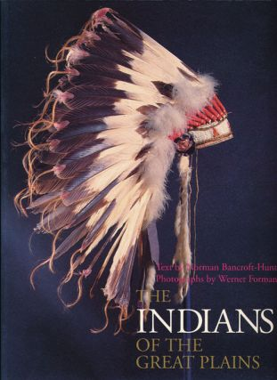 The Indians of the Great Plains. Norman Bancroft-Hunt