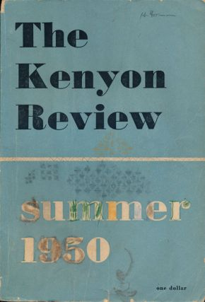 The Kenyon Review Summer 1950, Volume XII, Number 3. Eleanor Clark, R. P. Blackmur, Frederick...