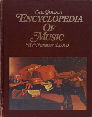 The Golden Encyclopedia of Music. Norman Lloyd