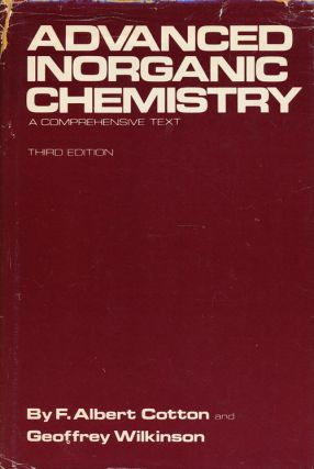Advanced Inorganic Chemistry A Comprehensive Text, Third Edition. Albert F. Cotton, Geoffrey...