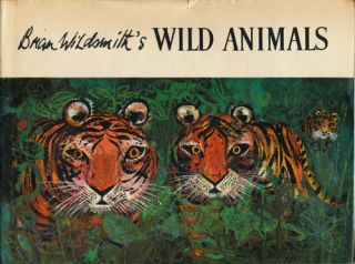 Brian Wildsmith's Wild Animals. Brian Wildsmith