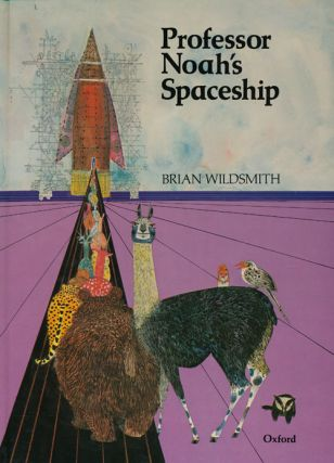 Professor Noah's Spaceship. Brian Wildsmith