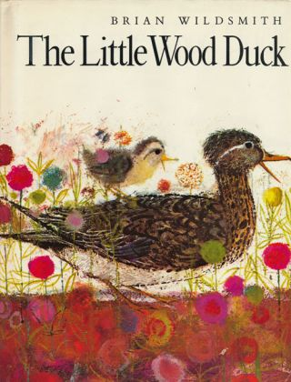 The Little Wood Duck. Brian Wildsmith