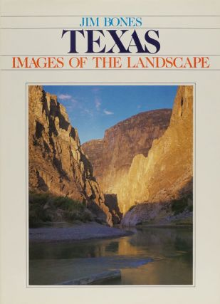 Texas Images of the Landscape. Jim Bones