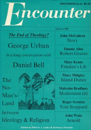 Encounter, Vol. LX, No. 2 February 1983. Daniel Bell, John McGahern, Malcolm Bradbury, Roger...