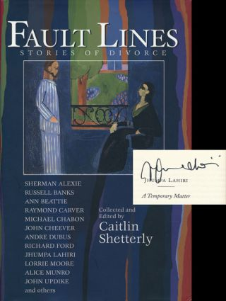 Fault Lines Stories of Divorce. Jhumpa Lahiri, John Cheever, Ann Beattie, John Updike, Alice...