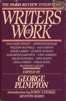 Writers At Work--The Paris Review Interviews Seventh Series. George Plimpton, Arthur Koestler...