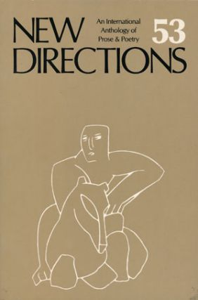New Directions in Prose and Poetry 53. James Laughlin, Joyce Carol Oates, Paul Hoover, Graig Raine