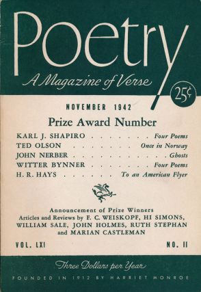 Poetry, Volume LXI, No. 11, November 1942 A Magazine of Verse. Karl J. Shapiro, Ted Olson.