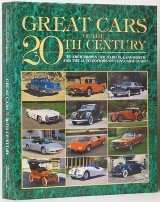 Great Cars of the 20th. Century. Arch Brown, Richard M. Langworth