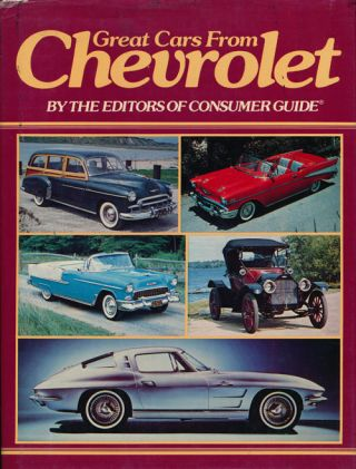 Great Cars from Chevrolet. Richard M. Langworth