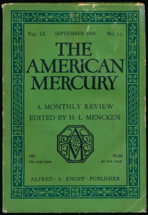 The American Mercury, September 1926 A Monthly Review, Vol. IX, No. 33. Sherwood Anderson, James...