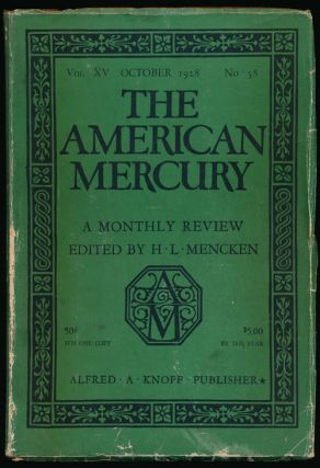 The American Mercury, October 1928 Volume XV, Number 58. Carl Sandburg, Marquis W. Childs, H. L....