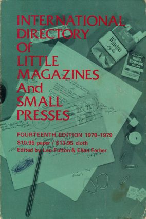 International Directory of Little Magazines and Small Presses Fourteenth Edtion 1978-1979. Len...