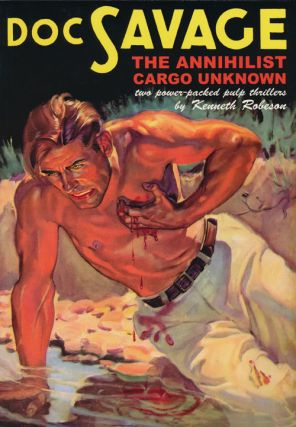 Doc Savage #26: The Annihilist and Cargo Unknown. Kenneth Robeson, Lester Dent