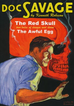 Doc Savage #25: The Red Skull and The Awful Egg. Kenneth Robeson, Lester Dent
