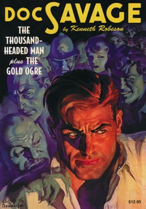 Doc Savage #20: The Thousand-Headed Man plus The Gold Ogre. Kenneth Robeson, Lester Dent