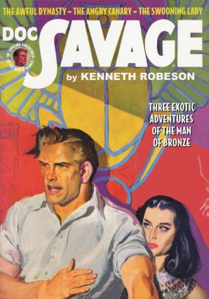 Doc Savage #63: The Awful Dynasty, The Angry Canary and The Swooning Lady. Lester Dent, William...