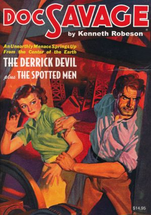 Doc Savage #58: The Derrick Devil and The Spotted Man. Lester Dent, William G. Bogart
