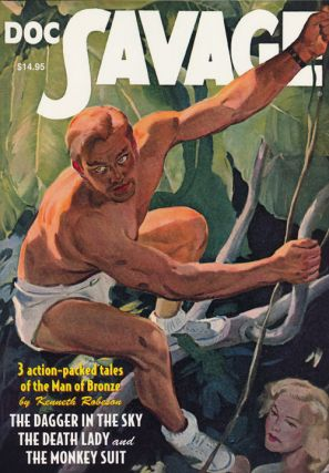 Doc Savage #57: The Dagger in the Sky, The Death Lady and The Monkey Suit. Lester Dent, William...